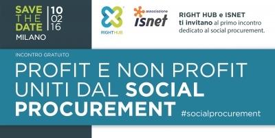 Profit e Non Profit uniti dal Social Procurement – Right Hub & Isnet
