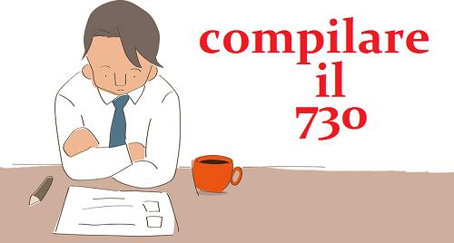 Dichiarazione dei redditi 2015: come compilare il modello 730/2016