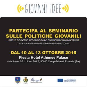 Giovani idee: aperte le iscrizioni al seminario di 4 giorni in Sicilia