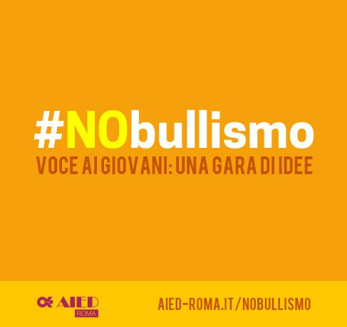 #NoBullismo – Un concorso di idee per i giovani